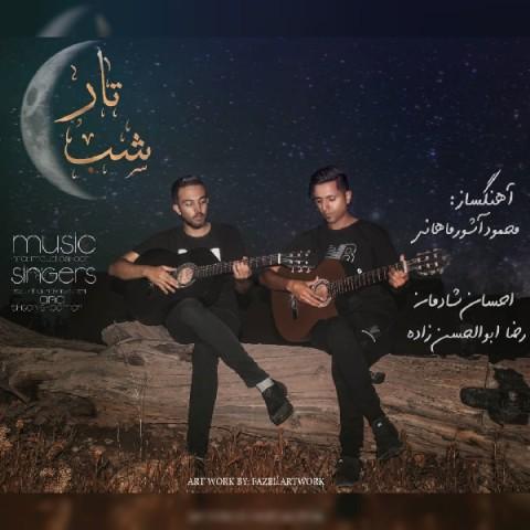 دانلود موزیک جدید احسان شادمان و رضا ابوالحسن زاده شب تار